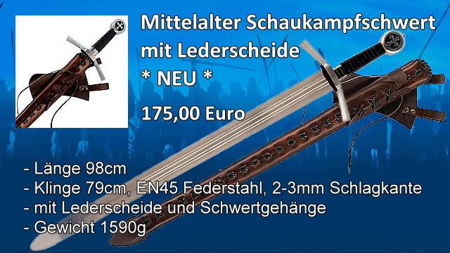 Mittelalter Schaukampfschwert mit Lederscheide