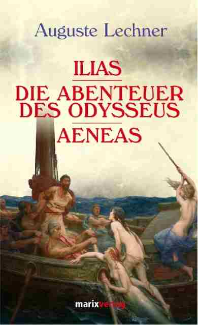 Ilias.Odysseus.Aeneas