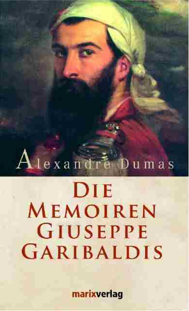 Memoiren Giuseppe Garibaldis