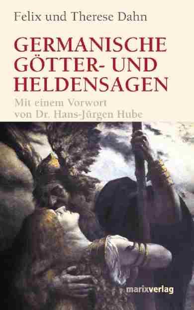 Germanische Götter-und Heldensagen
