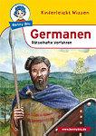 Kinder Germanen - Rätselhafte Vorfahren