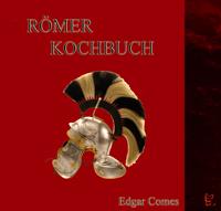 Das Römer-Kochbuch