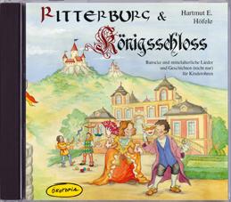 Ritterburg & Königsschloss (CD)