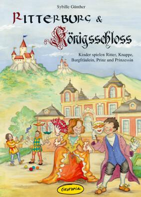 Ritterburg & Königsschloss Buch