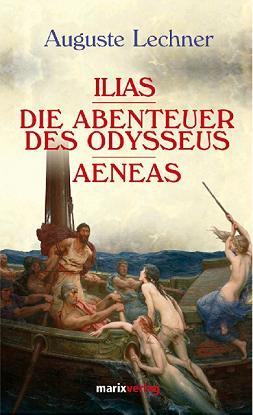 Ilias Odysseus Aeneas