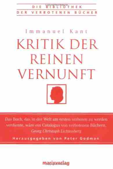 Immanuel Kant - Kritik der reinen Vernunft