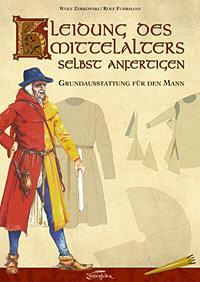Kleidung des Mittelalters selbst anfertigen Mann