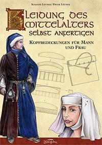 Kleidung des Mittelalters selbst anfertigen Kopfbedeckungen