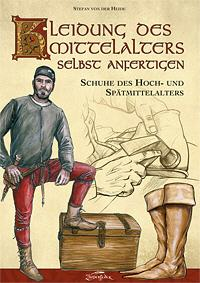 Kleidung des Mittelalters Schuhe des Hoch-und Spätmittelalters