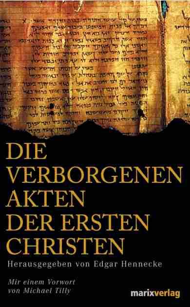 Die verborgenen Akten der ersten Christen