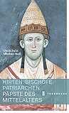 Mittelalter-Geschichte Hirten, Bischöfe, Patriarchen