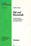 Mittelalter-Geschichte Eid und Herrschaft