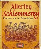 Historische-Kochbuecher Allerley Schlemmerey