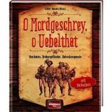 Spass-und-Spiel O Mordgeschrey o Uebelthat